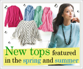 New tops featured in the spring and summer